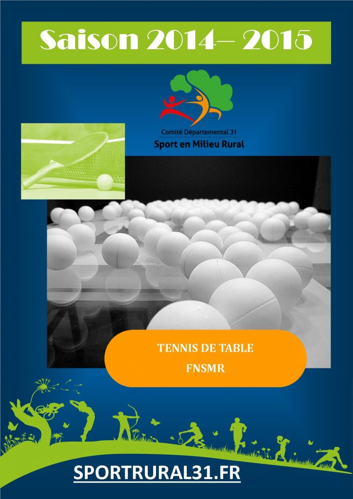 Tennis de table la saison est lanc e cdsmr 31 - Comite departemental de tennis de table ...